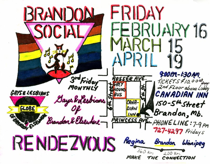 A poster advertising gay and lesbian socials in Brandon, Manitoba organized by the Gays and Lesbians of Brandon and Elsewhere (GLOBE). Source: Manitoba Gay and Lesbian Archives.