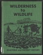 Wilderness to wildlife